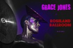 Ladies and gentlemen...Grace Jones!